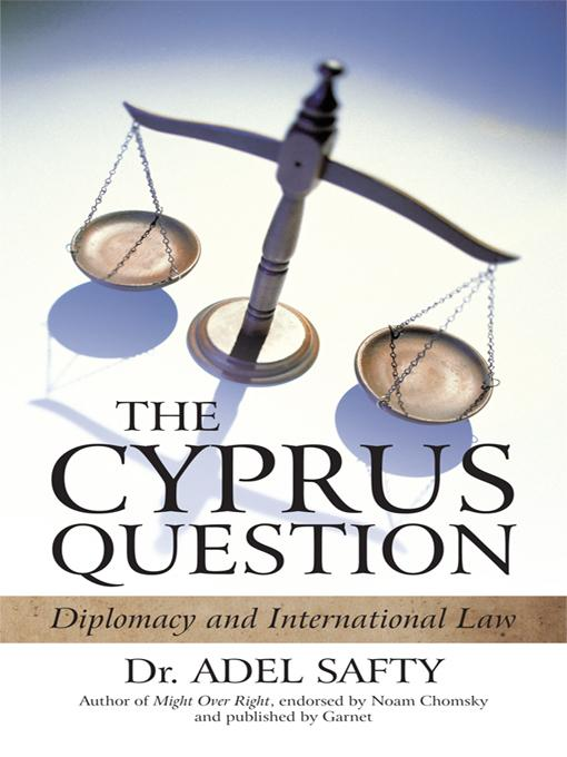 The Cyprus Question: Diplomacy and International Law EB9781450261524