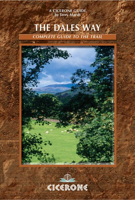 The Dales Way: A complete guide to the Trail EB9781849651172