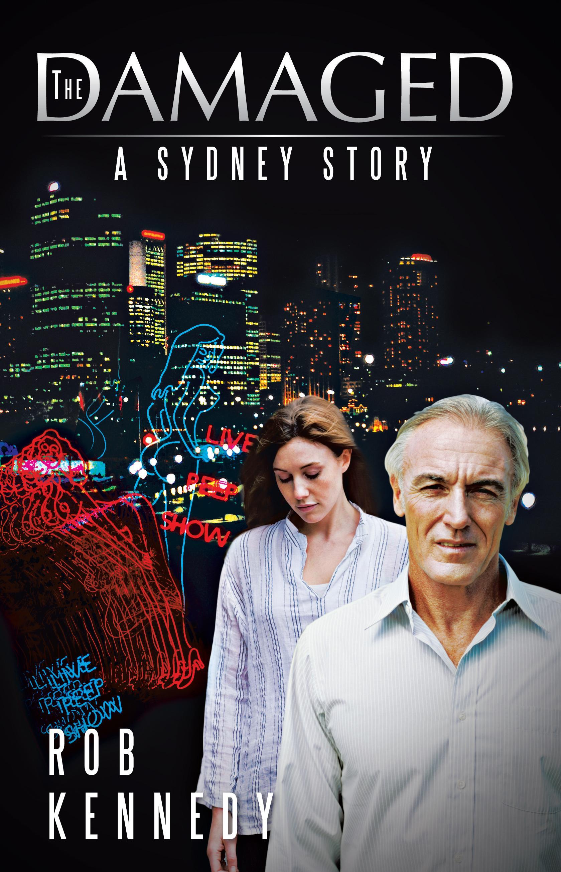 The Damaged: A Sydney Story EB9781466926981