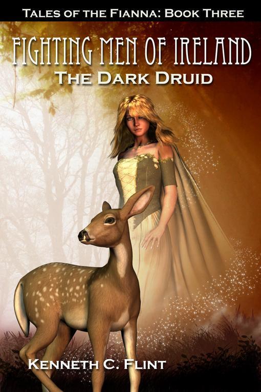 The Dark Druid - Tales Of The Fianna: Book Three EB9781554049127