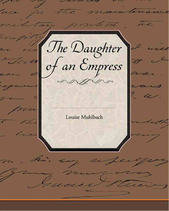 The Daughter of an Empress EB9781438551418