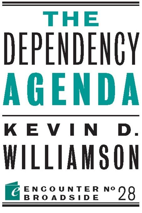 The Dependency Agenda EB9781594036644