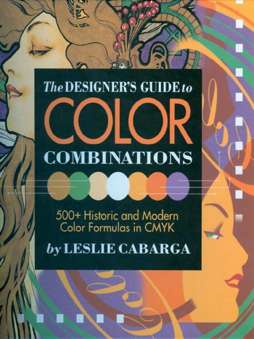 The Designer's Guide to Color Combinations EB9781440319464