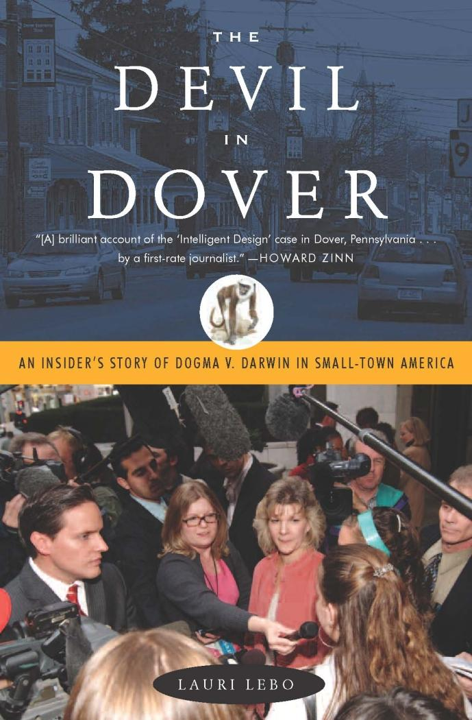 The Devil in Dover: An Insider's Story of Dogma v. Darwin in Small-Town America EB9781595584335