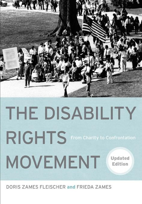 The Disability Rights Movement: From Charity to Confrontation EB9781439907450