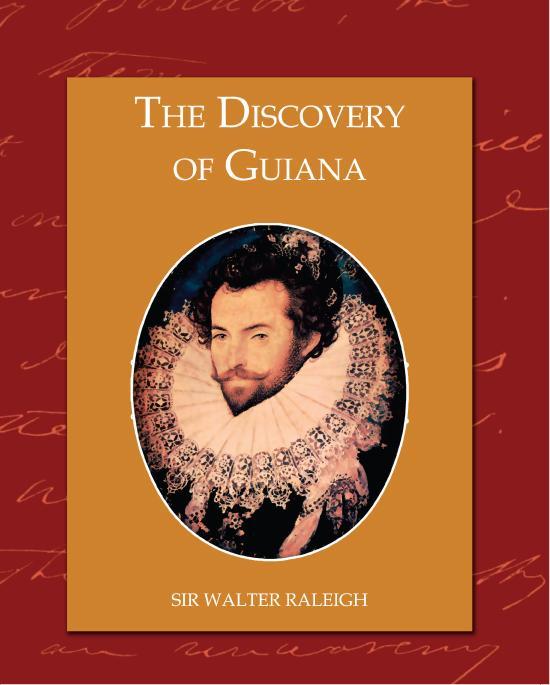 The Discovery of Guiana EB9781438548555
