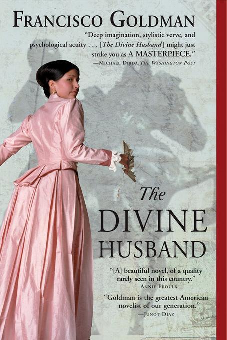 The Divine Husband: A Novel EB9781555846381