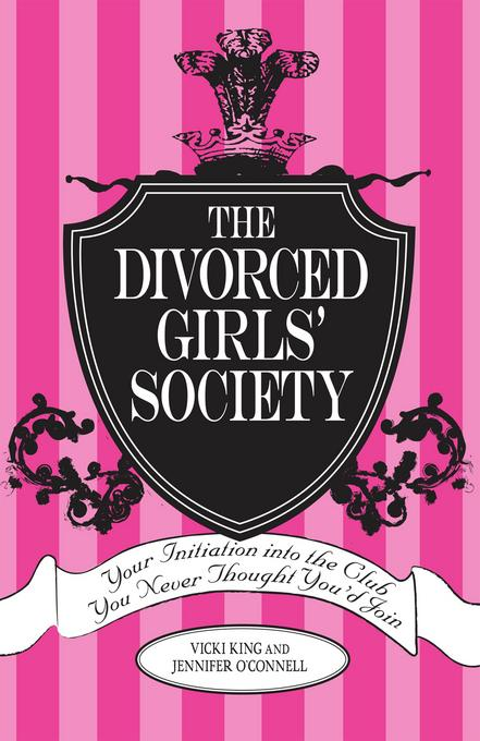 The Divorced Girls' Society EB9781440516559