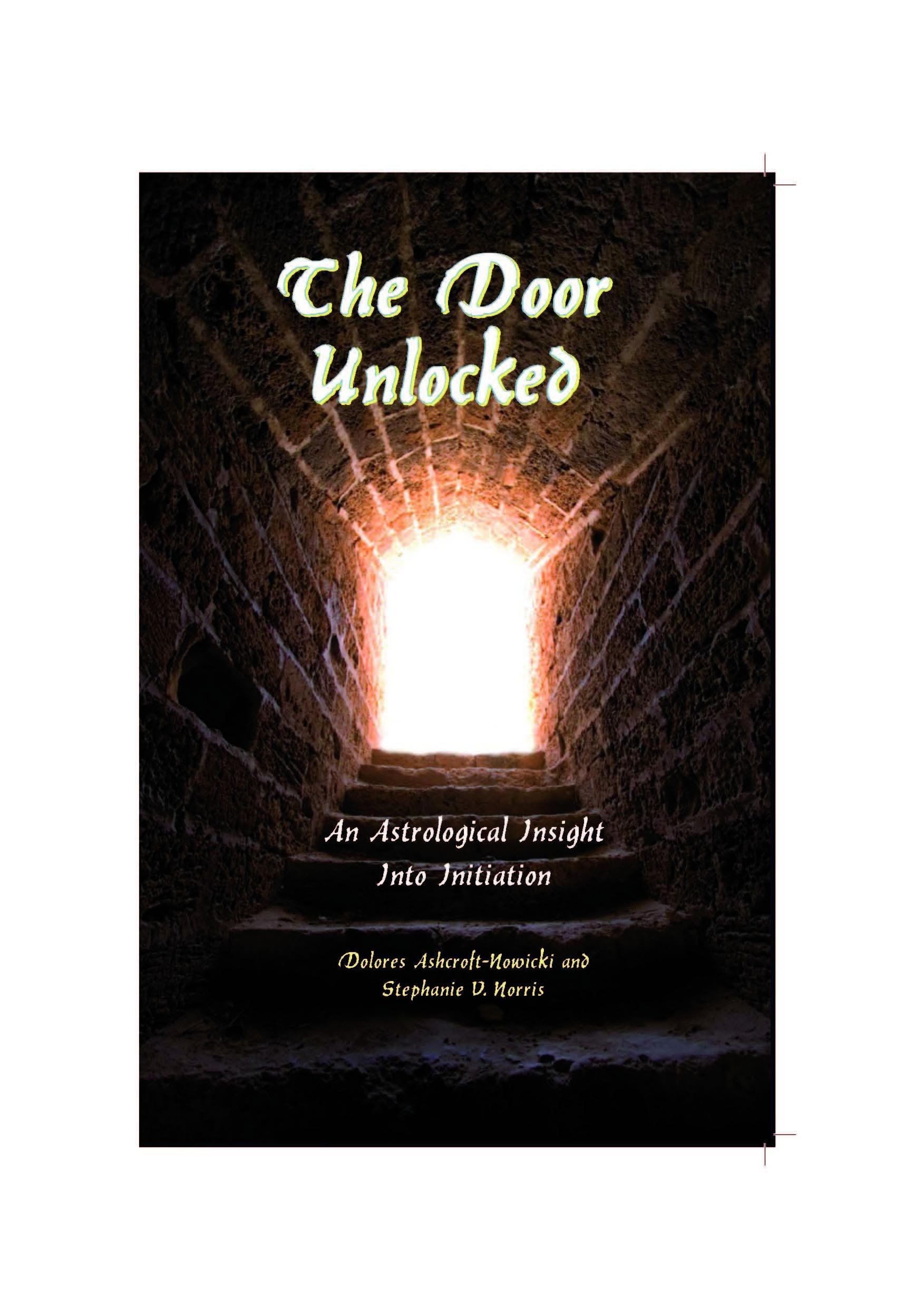 The Door Unlocked - An Astrological Insight Into Initiation EB9781902405728
