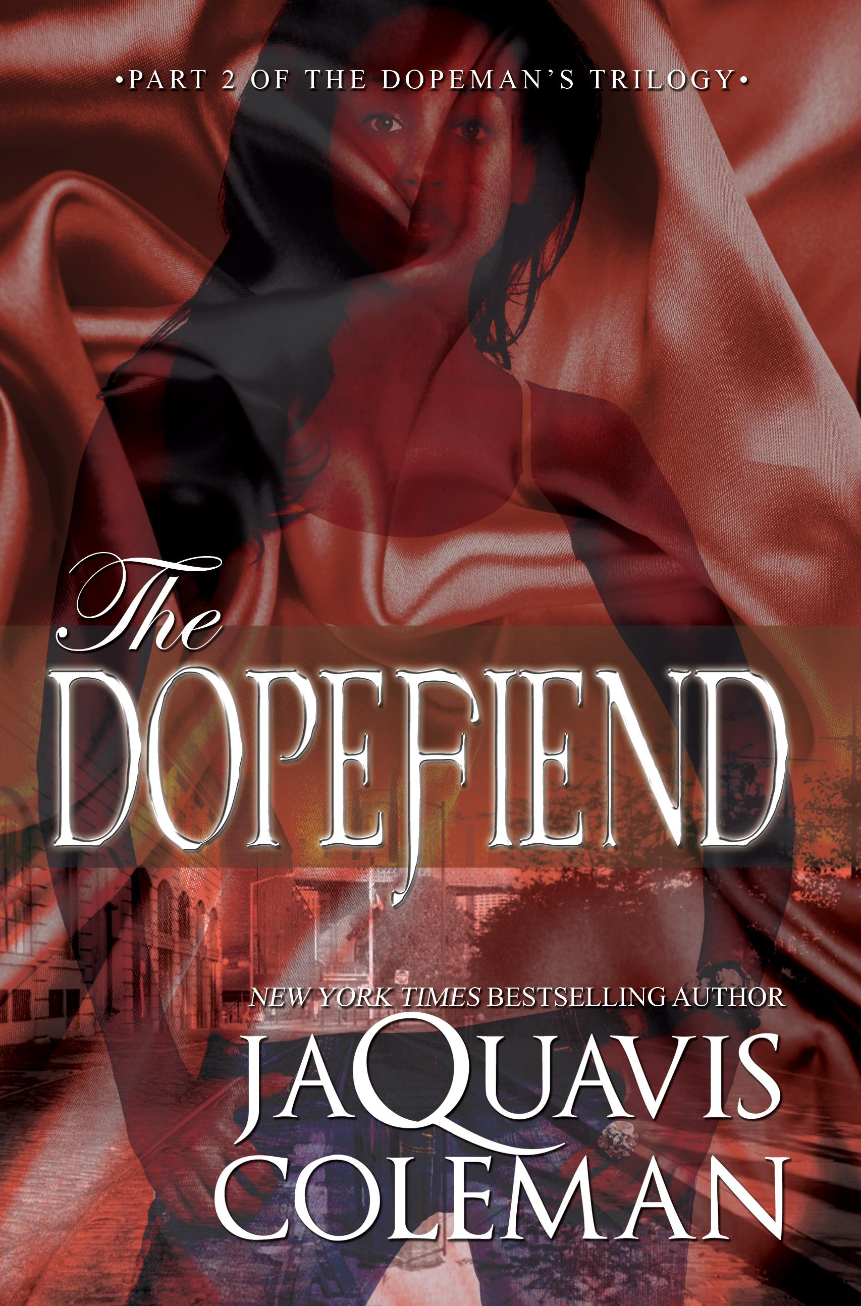 The Dopefiend: Part 2 of the Dopeman Trilogy EB9781622861200
