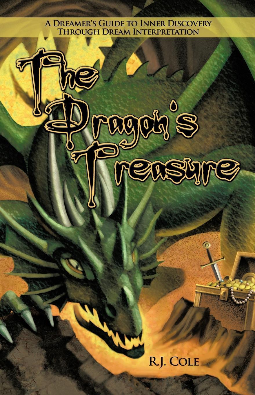 The Dragon's Treasure: A Dreamer's Guide to Inner Discovery Through Dream Interpretation EB9781440176937