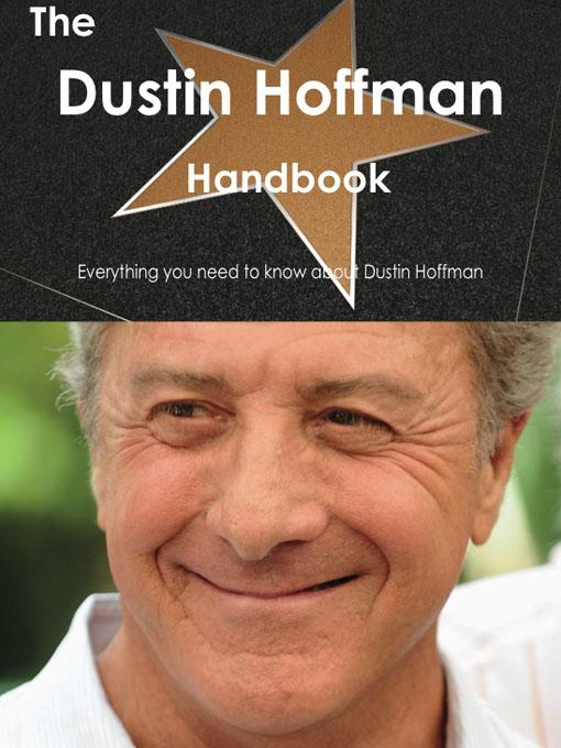 The Dustin Hoffman Handbook - Everything you need to know about Dustin Hoffman EB9781743389454