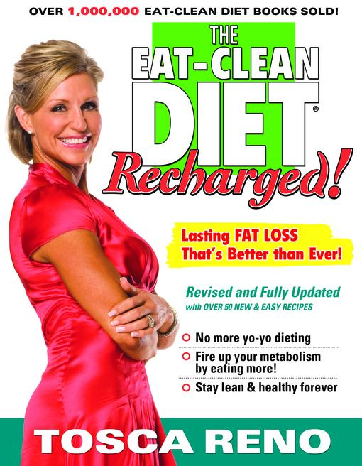 The EAT-CLEAN DIET Recharged!: Lasting FAT LOSS That's Better than Ever! EB9781552100950