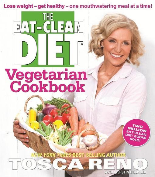 The Eat-Clean Diet Vegetarian Cookbook EB9781552101162