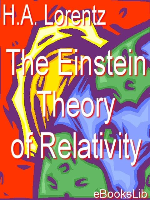 The Einstein Theory of Relativity EB9781412119412
