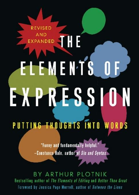 The Elements of Expression: Putting Thoughts into Words EB9781936740246