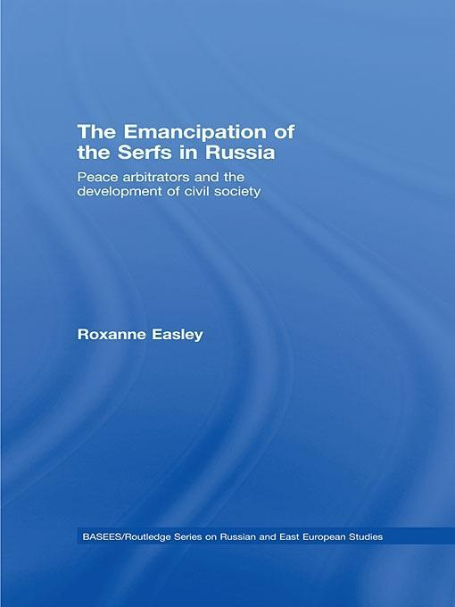 The Emancipation of the Serfs in Russia EB9781134001927