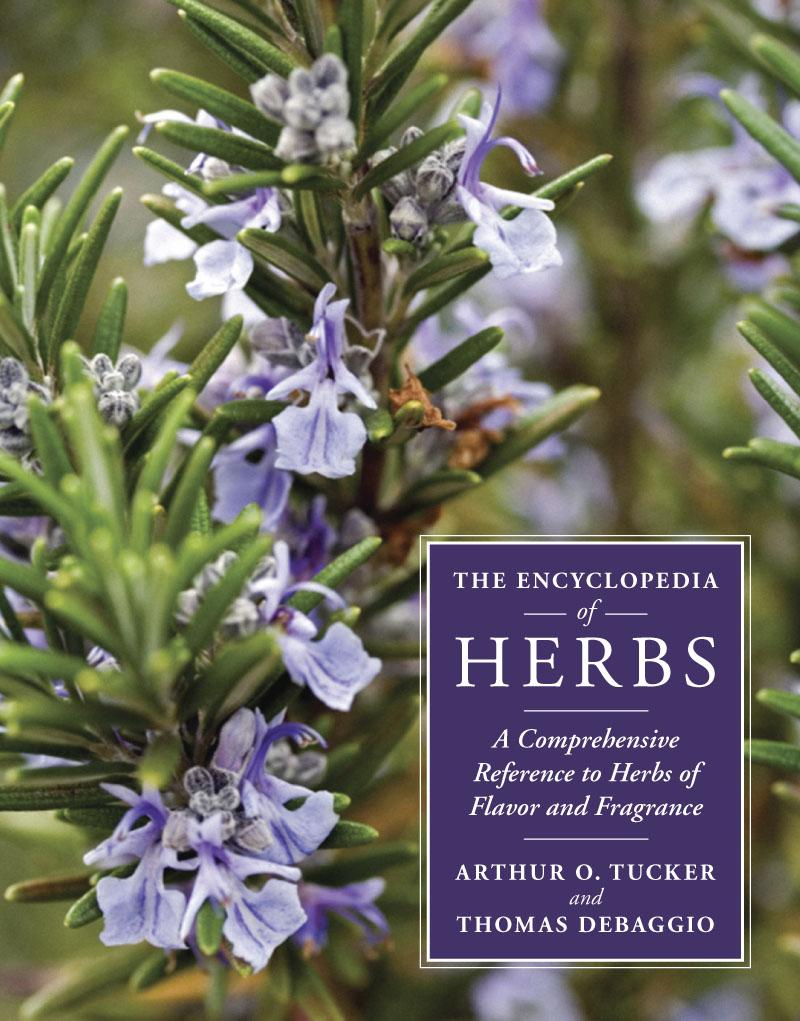The Encyclopedia of Herbs: A Comprehensive Reference to Herbs of Flavor and Fragrance EB9781604691344