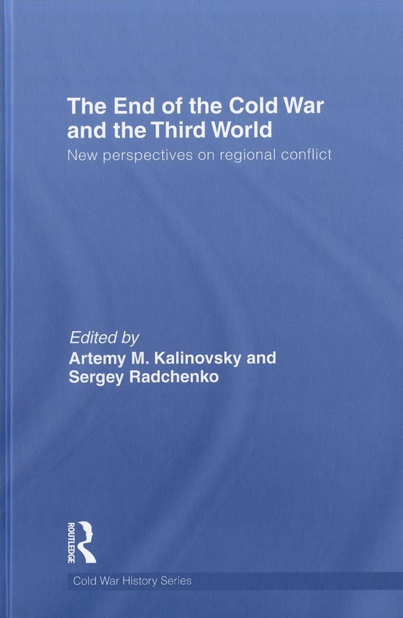 The End of the Cold War and The Third World EB9781136724299