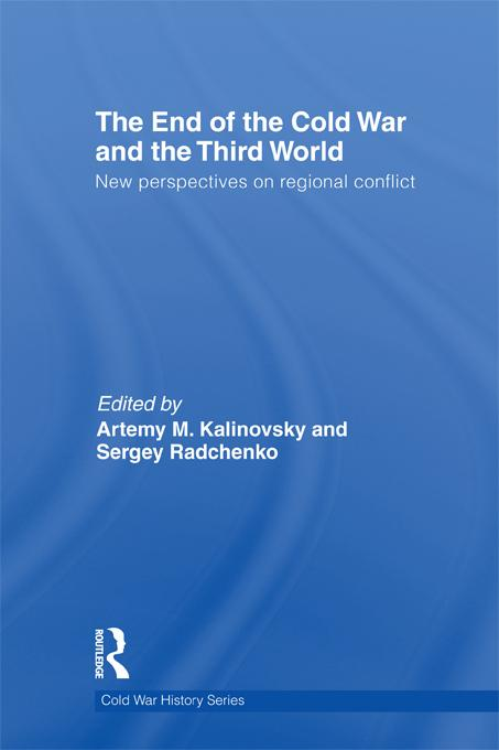 The End of the Cold War and The Third World EB9781136724305