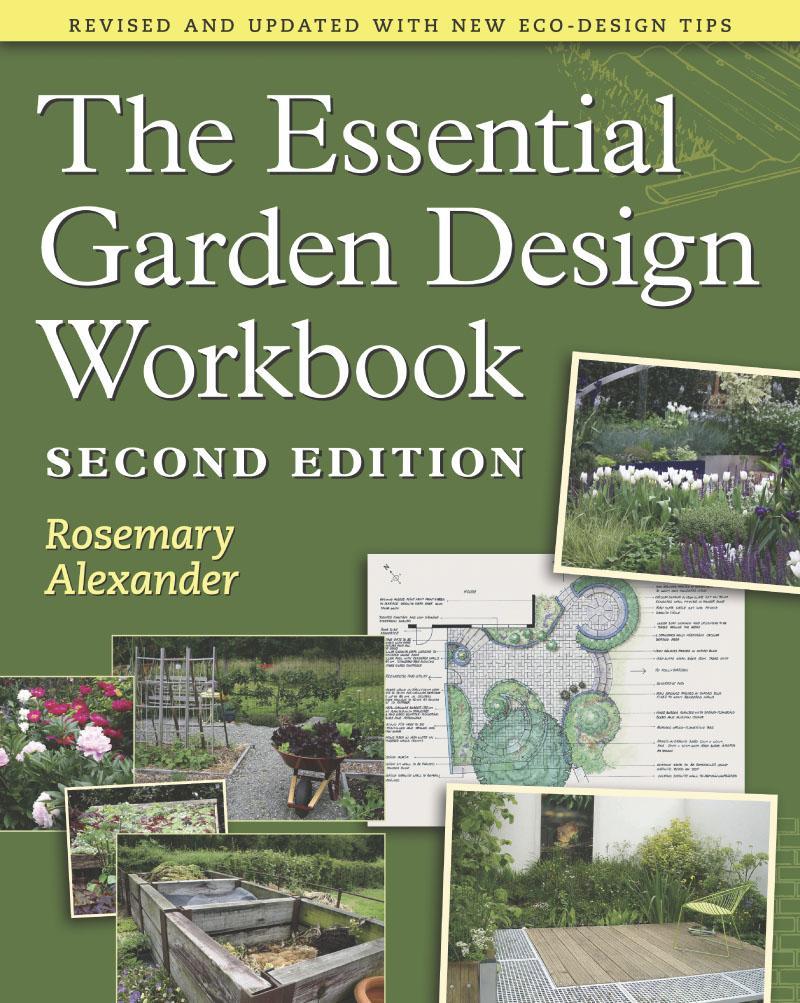 The Essential Garden Design Workbook EB9781604691436