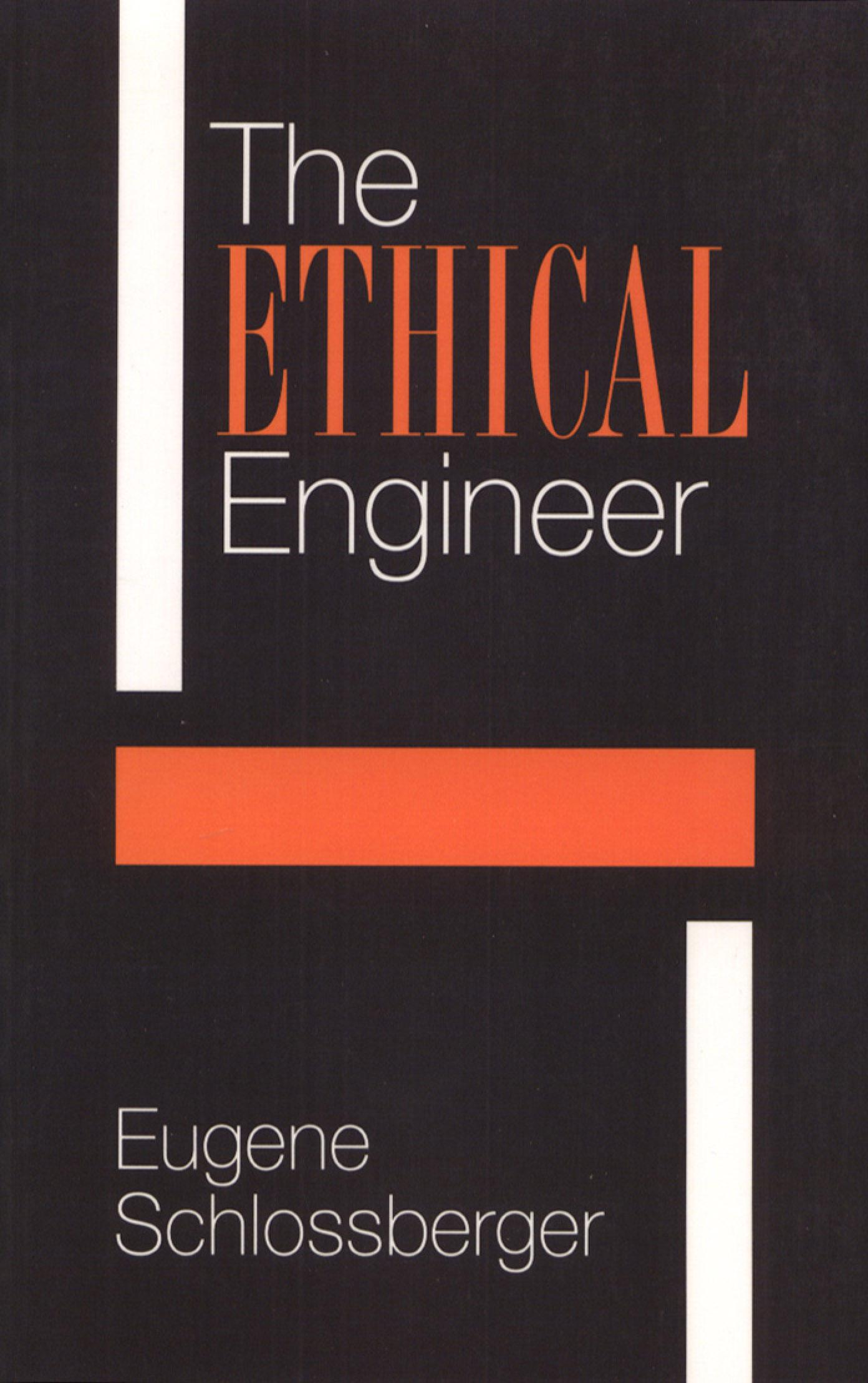 The Ethical Engineer: An
