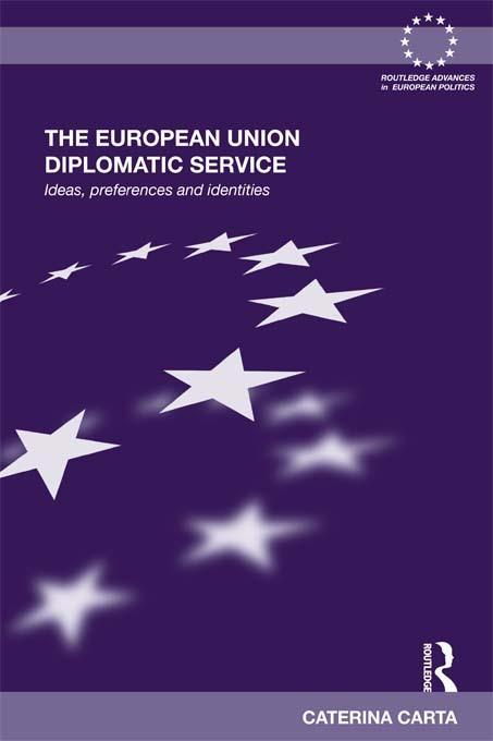 The European Union Diplomatic Service EB9781136669064