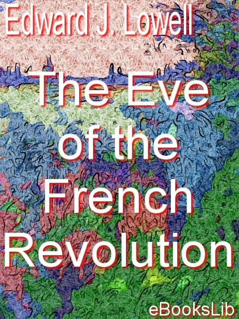 The Eve of the French Revolution EB9781412166485