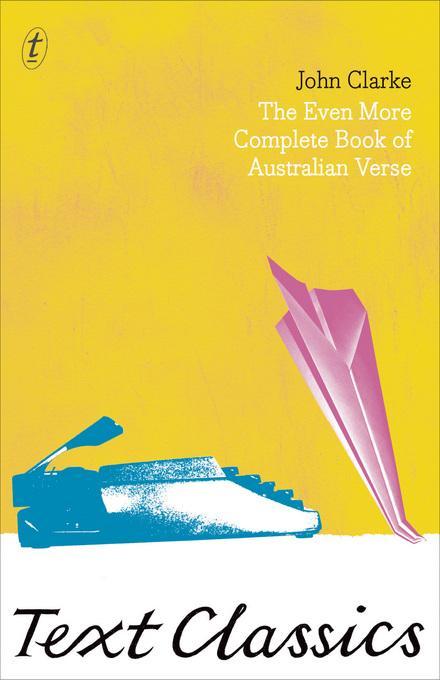 The Even More Complete Book Of Australian Verse: Text Classics EB9781921921773