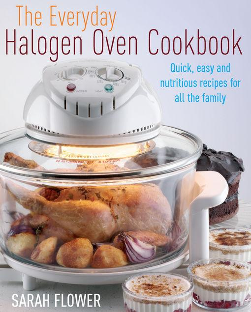 The Everyday Halogen Oven Cookbook EB9781848034358