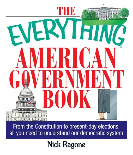 The Everything American Government Book EB9781440522970