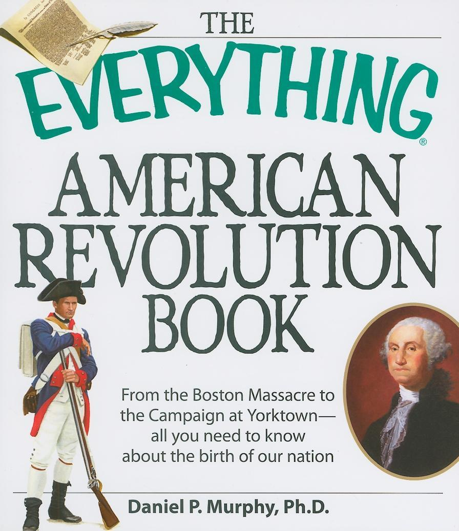 The Everything American Revolution Book EB9781440521690