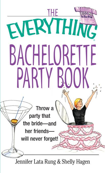 The Everything Bachelorette Party EB9781440537844
