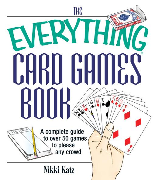 The Everything Card Games Book EB9781440523014