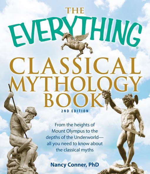 The Everything Classical Mythology Book EB9781440502415