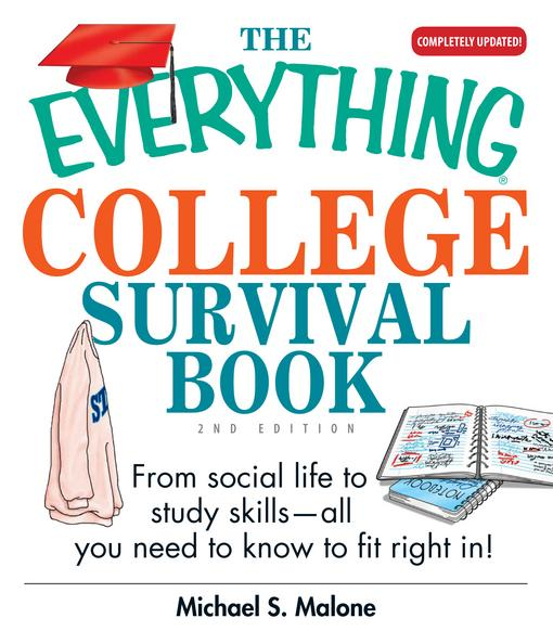 The Everything College Survival Book EB9781440523243