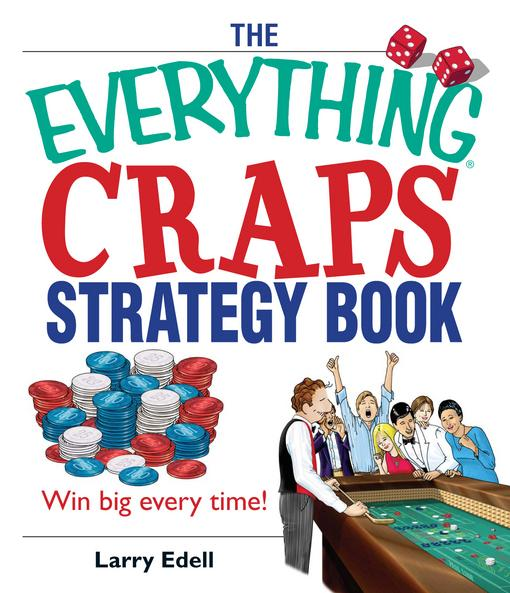 The Everything Craps Strategy Book EB9781440523601