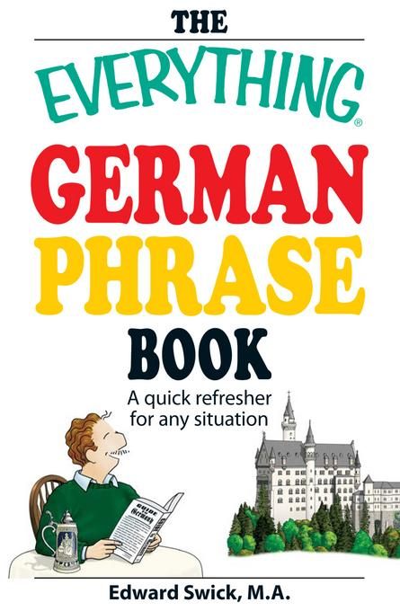 The Everything German Phrase Book EB9781440501647