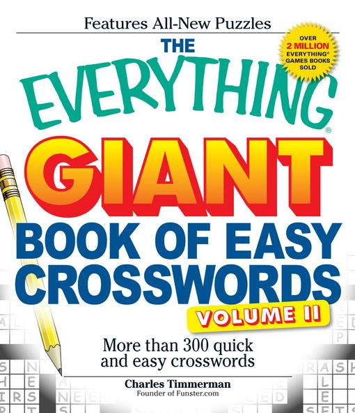 The Everything Giant Book of Easy Crosswords, Volume II EB9781440506710
