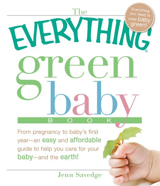 The Everything Green Baby Book EB9781605509907