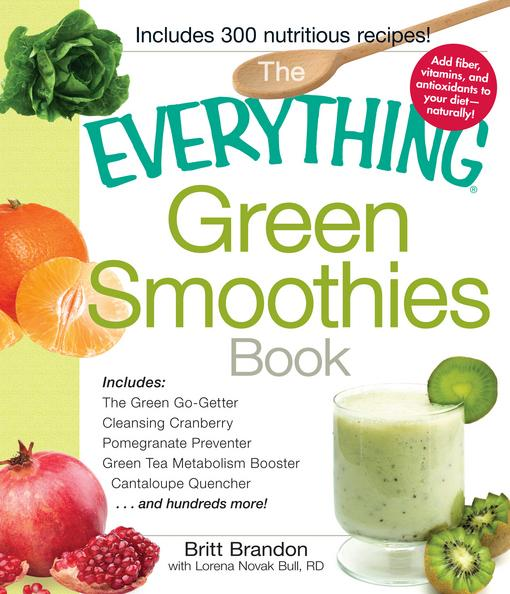 The Everything Green Smoothies Book EB9781440525964