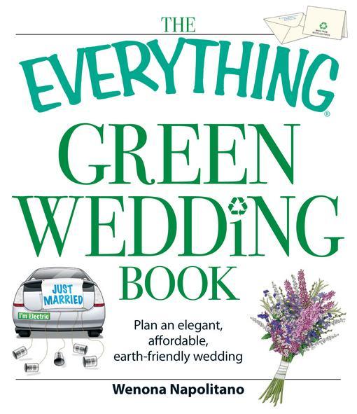 The Everything Green Wedding Book EB9781440522031