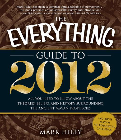 The Everything Guide to 2012 EB9781440501630