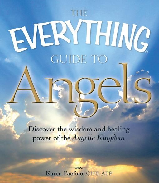 The Everything Guide to Angels EB9781440521201