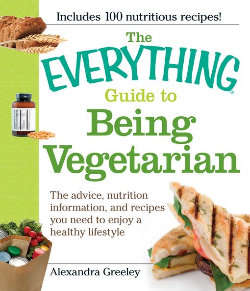 The Everything Guide to Being Vegetarian EB9781605507279