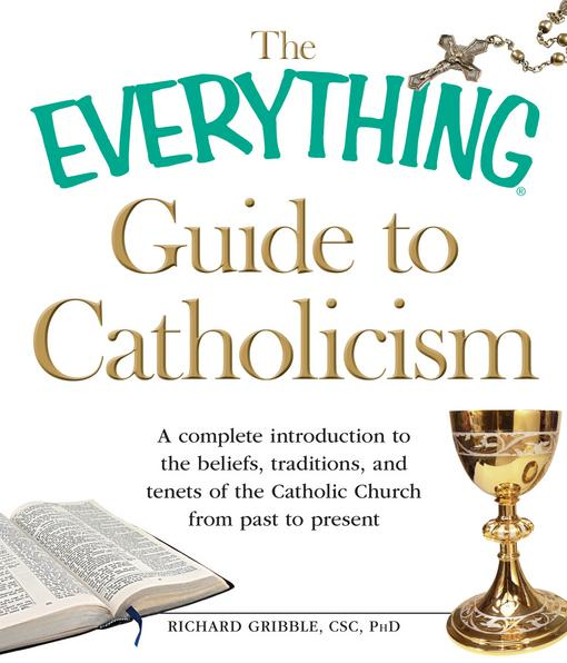 The Everything Guide to Catholicism EB9781440509667