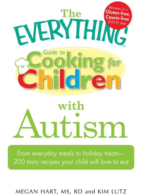 The Everything Guide to Cooking for Children with Autism EB9781440521041