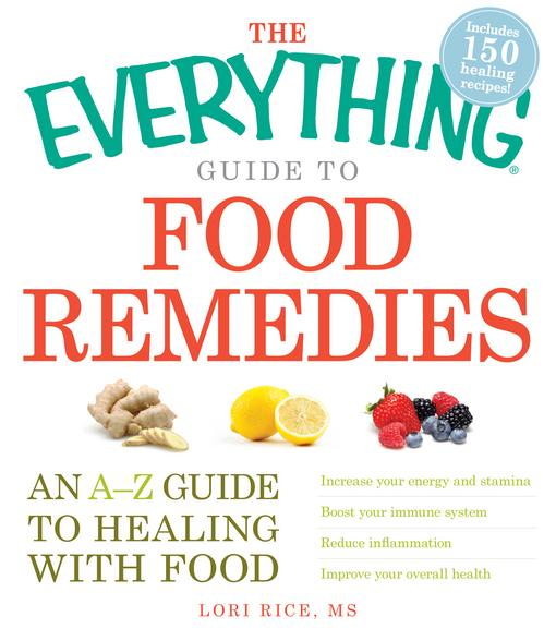 The Everything Guide to Food Remedies EB9781440511578