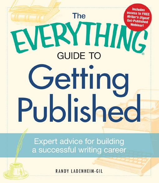 The Everything Guide to Getting Published EB9781440530333