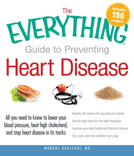 The Everything Guide to Preventing Heart Disease EB9781440528897